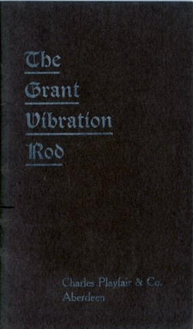 The Grant Vibration Rod